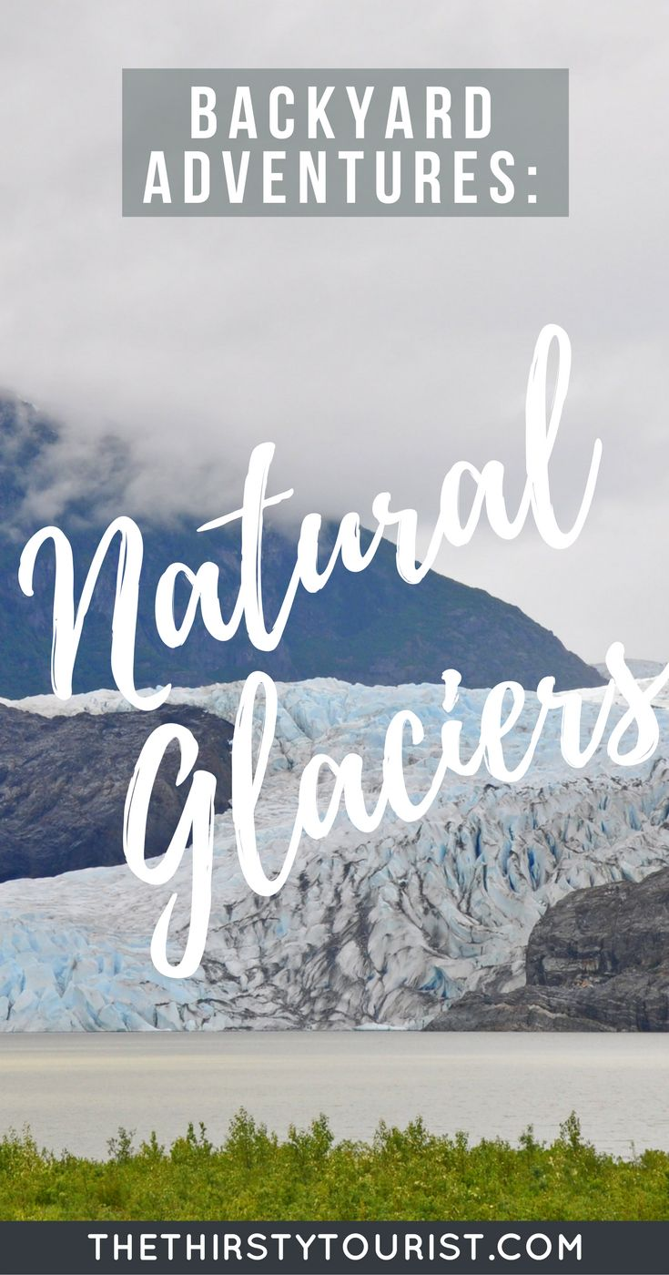 Budget Backyard Adventures: Natural Glaciers... Be sure to follow The Thirsty Tourist for our best budget Backyard Adventures!