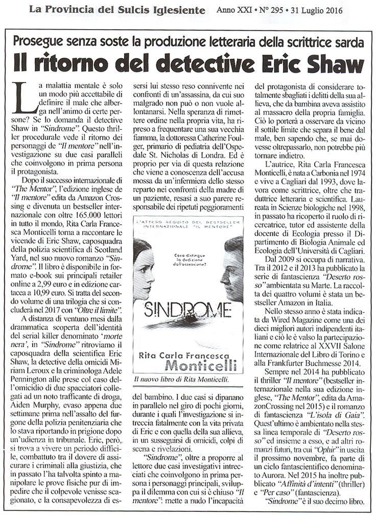 """Articolo a proposito di """"#Sindrome"""" su La Provincia del Sulcis Iglesiente n. 295 del 31 luglio 2016 (pagina 10)."""