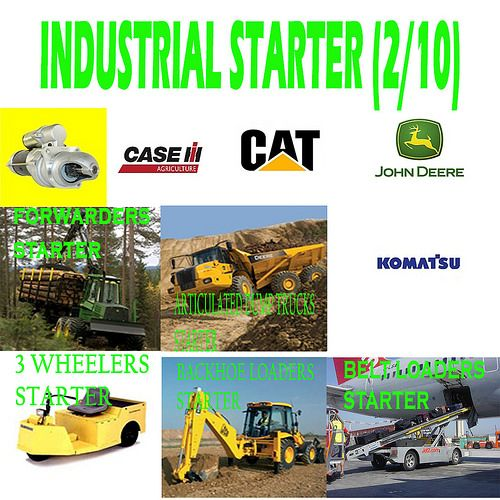 Industrial Starter (2/10) FORWARDERS, ARTICULATED DUMP TRUCKS, 3 WHEELERS, BACKHOE LOADERS, BELT LOADERS STARTER