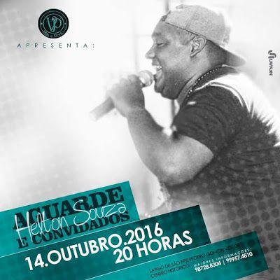 ACONTECE: Tem Helton Souza na Vila do Porto