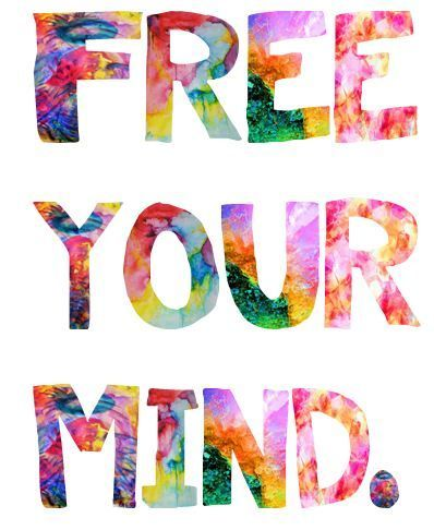 """FREE YOUR MIND. And the rest will follow. Be colorblind. Don't be so shallow."" -En Vogue"