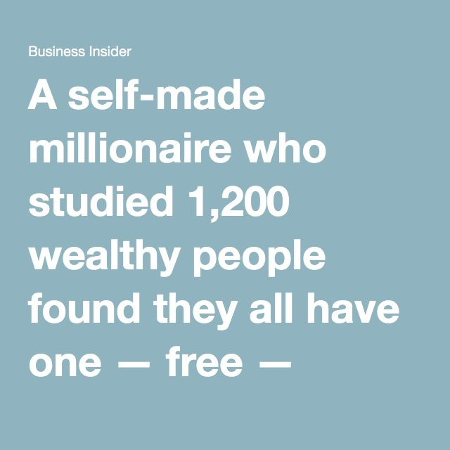 A self-made millionaire who studied 1,200 wealthy people found they all have one — free — pastime in common