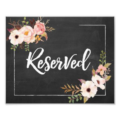 #bridal - #Reserved Rustic Floral Chalkboard Wedding Sign Photo Print