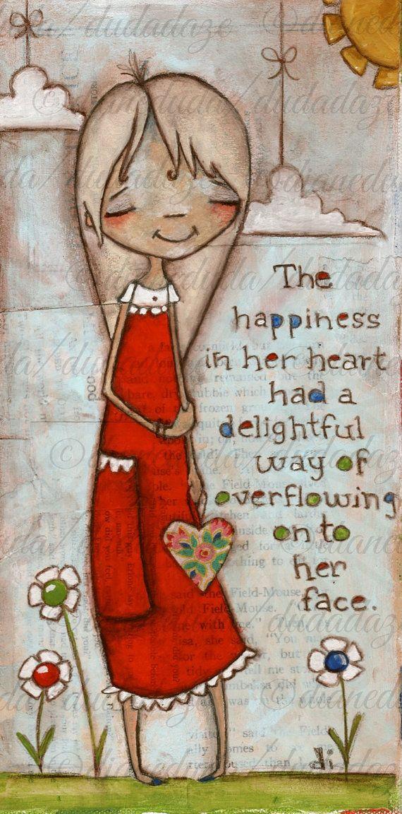 The HAPPINESS in her heart.....    Original Folk Art Mixed Media  Canvas  Overflow  by DUDADAZE, $100.00  ©dianeduda/dudadaze