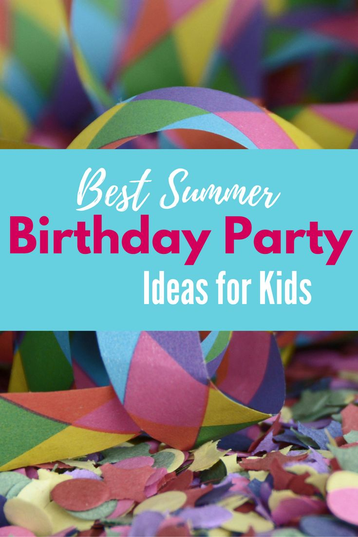 Summer time is here! Enjoy this list of the 6 best summer birthday party ideas for kids! These ideas are so much fun, and so easy to plan!
