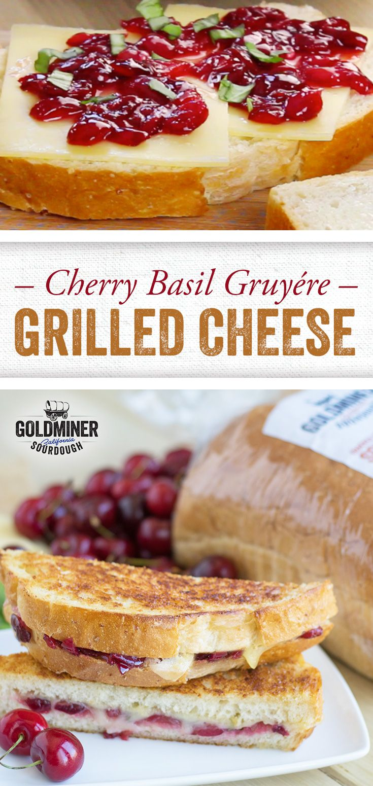 CBG Grilled Cheese: Cherries + Basil + Gruyère cheese makes for one exceptional grilled cheese. Make it with hearty California Goldminer Sourdough Cracked Wheat Square slices to complement the sweet and savory notes with subtle tang.