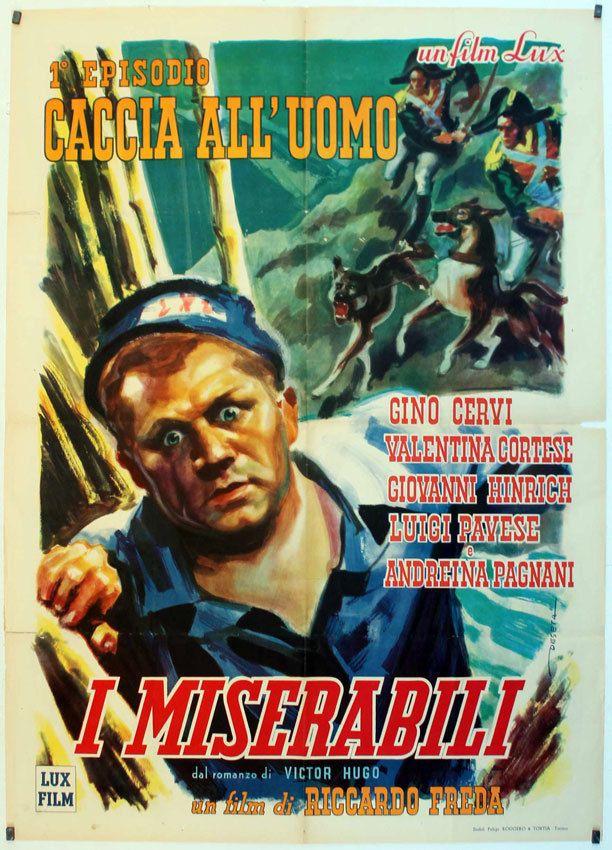 I MISERABILI. Caccia all uomo / Gino Cervi / 1948 / Riccardo Freda / SETTA MOVIE