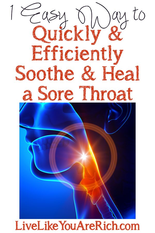 How to Quickly and Efficiently Soothe and Heal a Sore Throat #LiveLikeYouAreRich