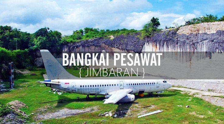 "Jika kamu pergi ke Jimbaran atau Pandai Pandawa, sempatkan waktu untuk menjenguk ""pesawat yg lelah"" ini. Tempat ini sangat ""instagramable"", wajib dikunjungi"