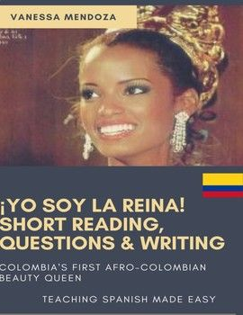 Whether you are looking for an activity for Black History month, or want your students to know about the lives of Afto-Hispanic people, start with Vanessa Mendoza! She was Colombia's first Afrocolombian Beauty Queen, and its perfect for Spanish 1! Text: Ser, Physical and Personality Descriptions, Family vocabulary Activities: 1.