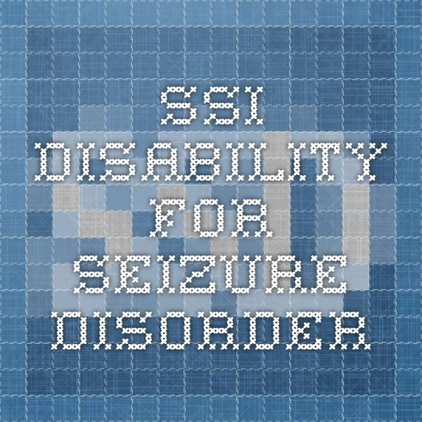 SSI Disability for Seizure Disorder