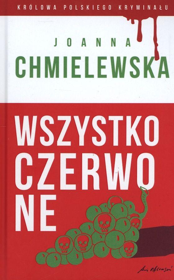 Wszystko czerwone - Joanna Chmielewska