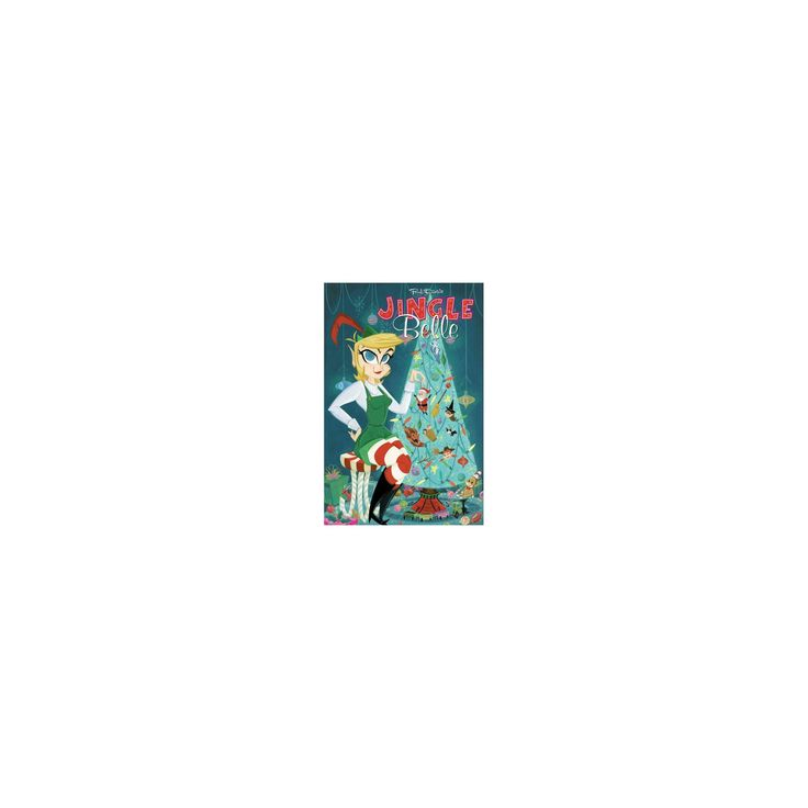Jingle Belle : The Whole Package! (Paperback) (Paul Dini)