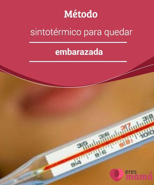 Método #sintotérmico para quedar embarazada El #método sintotérmico no solo nos puede #ayudar a quedar #embarazadas, también es muy eficaz para que aprendamos a conocernos mejor.