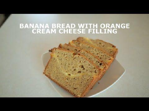 Banana Bread With Orange Cream Cheese Filling : Banana Bread