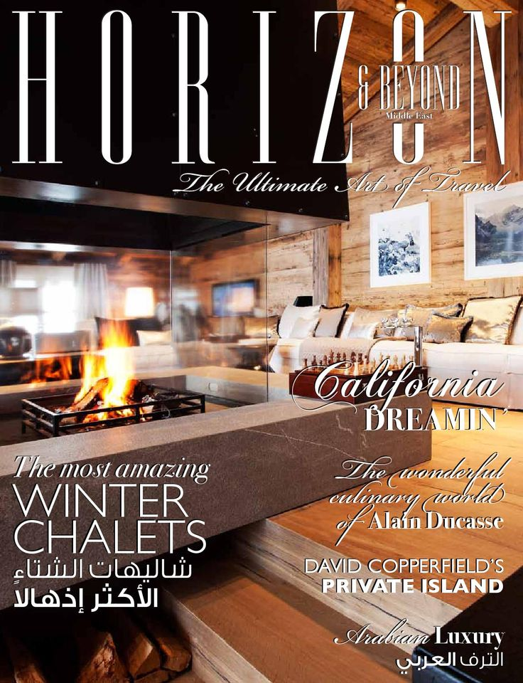 Horizon & Beyond ME Winter issue 2014-15  The new Luxury Travel Magazine in the Middle East in english and arabic featuring the best and most luxurious resorts, 5-star hotels, tropical villas & winter chalets , local and international destinations plus the latest news and events from the travel industry