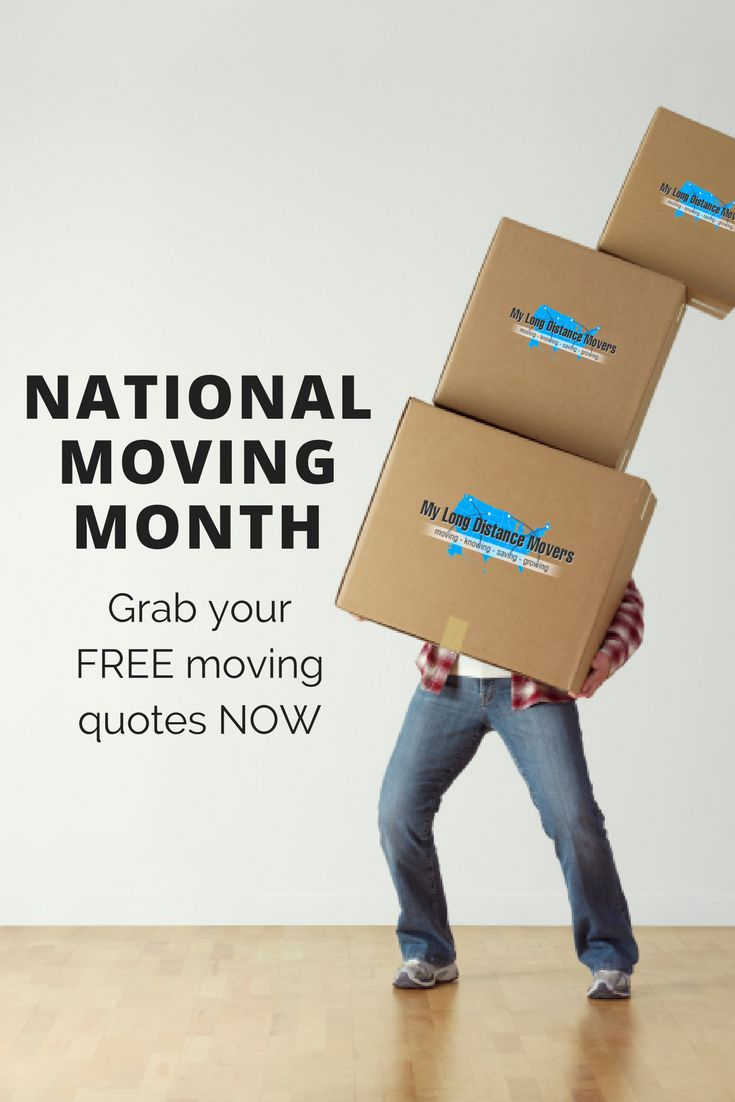 It's National Moving Month! Whether you're moving sooner or later grab the chance to get FREE quotes from experienced and reputable moving companies.