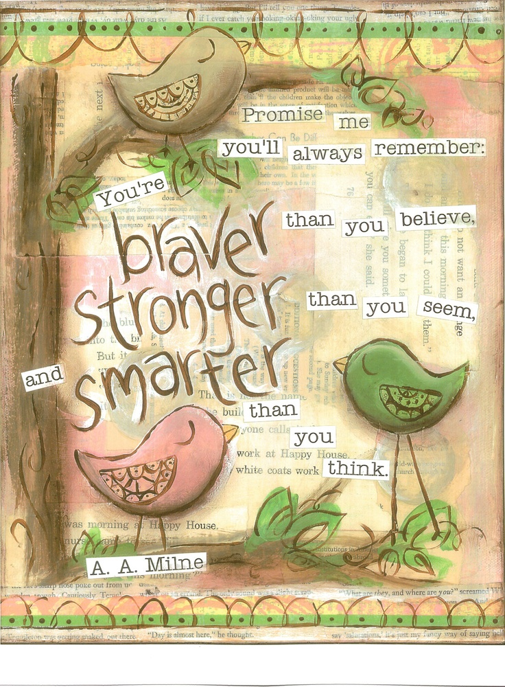 ...Wall Art, Remember This, Braver Stronger, Art Journals, Art Prints, Mixed Media, Favorite Quotes, Inspiration Quotes, Girls Nurseries