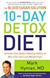 Dr. Oz met a holistic doctor, Dr. Mark Hyman (Author of the 10-Day Detox Diet Book). He was talking