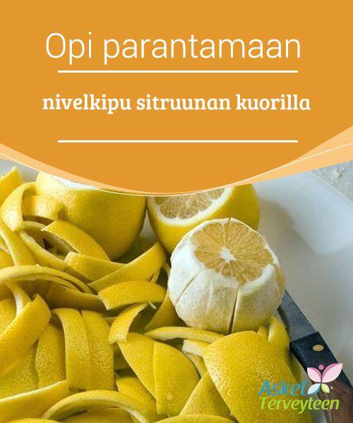 Opi parantamaan nivelkipu sitruunan kuorilla  Sitruunankorkea #C-vitamiinipitoisuus yhdistettynä moniin #antioksidantteihin ja #ravinteisiintekevät siitä loistavan avun taistelussa sairauksia vastaan.  #Luontaishoidot