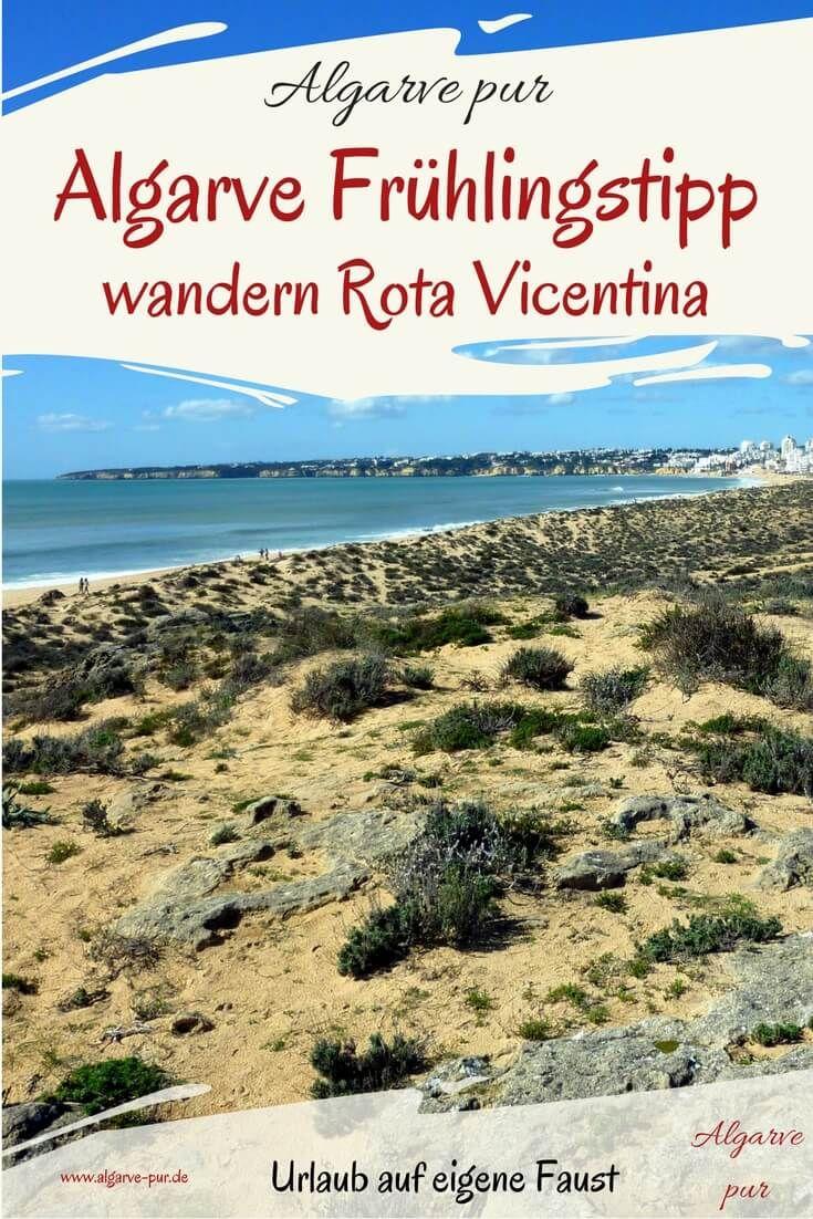 Die Rota Vicentina ist ein Fernwanderweg, der entlang der Westküste des Alentejo und der Algarve verläuft. Im Frühling (Osterferien) ist es dort besonders schön.