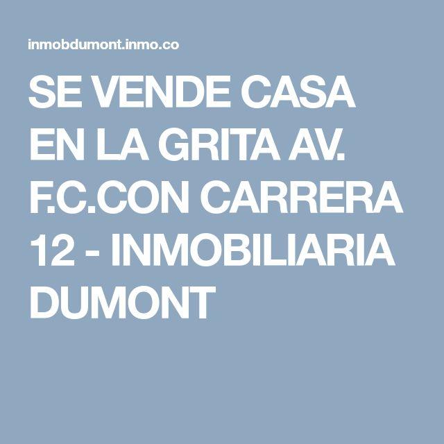SE VENDE CASA EN LA GRITA AV. F.C.CON CARRERA 12 - INMOBILIARIA DUMONT