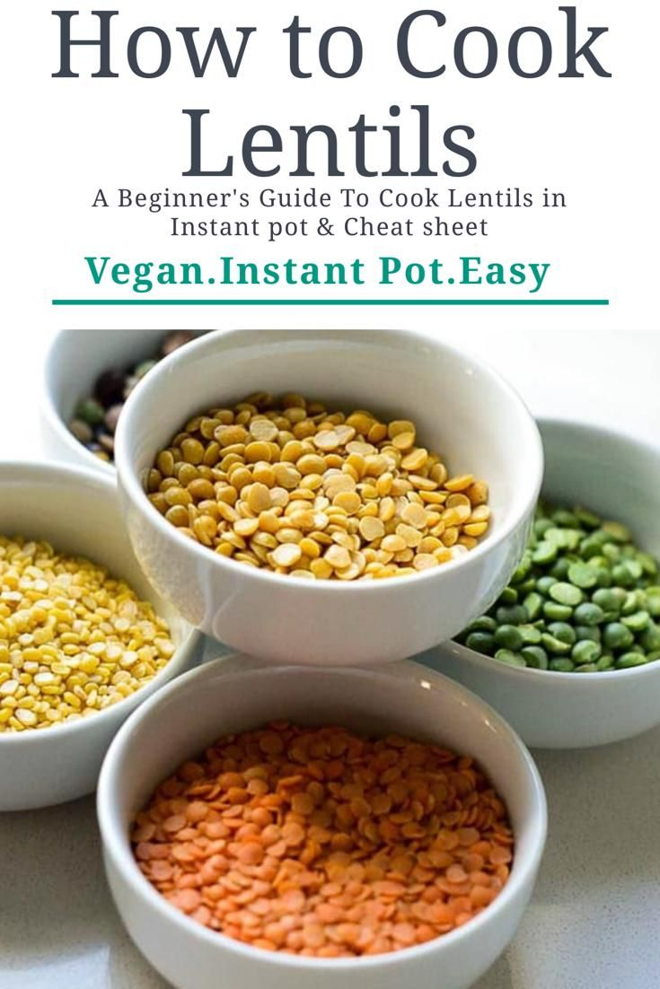 How To Cook Lentils In Instant Pot Recipe Vegan Instant Pot Recipes How To Cook Lentils Vegetarian Instant Pot