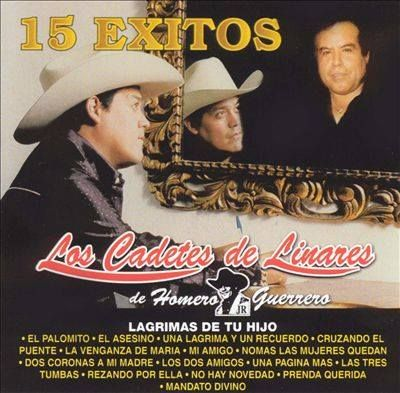 Los Cadetes de Linares - 15 Exitos Cd Album : Norteño - Sinaloa-Mp3