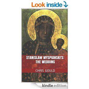 "The sensational English translation of Stanislaw Wyspianski's seminal work: ""The Wedding"" (Published 1901)."