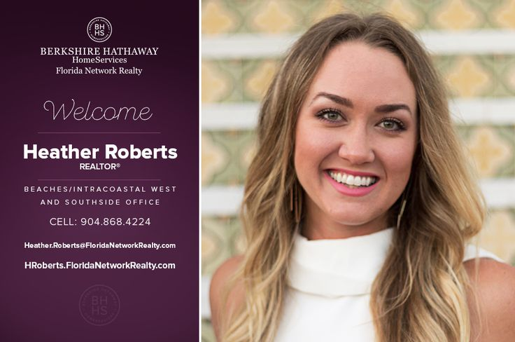 BERKSHIRE HATHAWAY HOMESERVICES FLORIDA NETWORK REALTY WELCOMES HEATHER ROBERTS