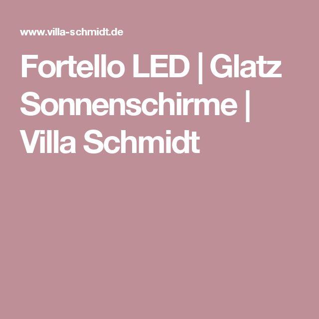 Fortello LED |Glatz Sonnenschirme | Villa Schmidt