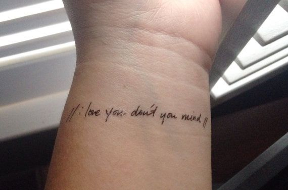 """The 1975 Inspired Song Lyric Temporary Tattoo """"I love you - don't you mind"""" i want a real one on the back of my neck"""