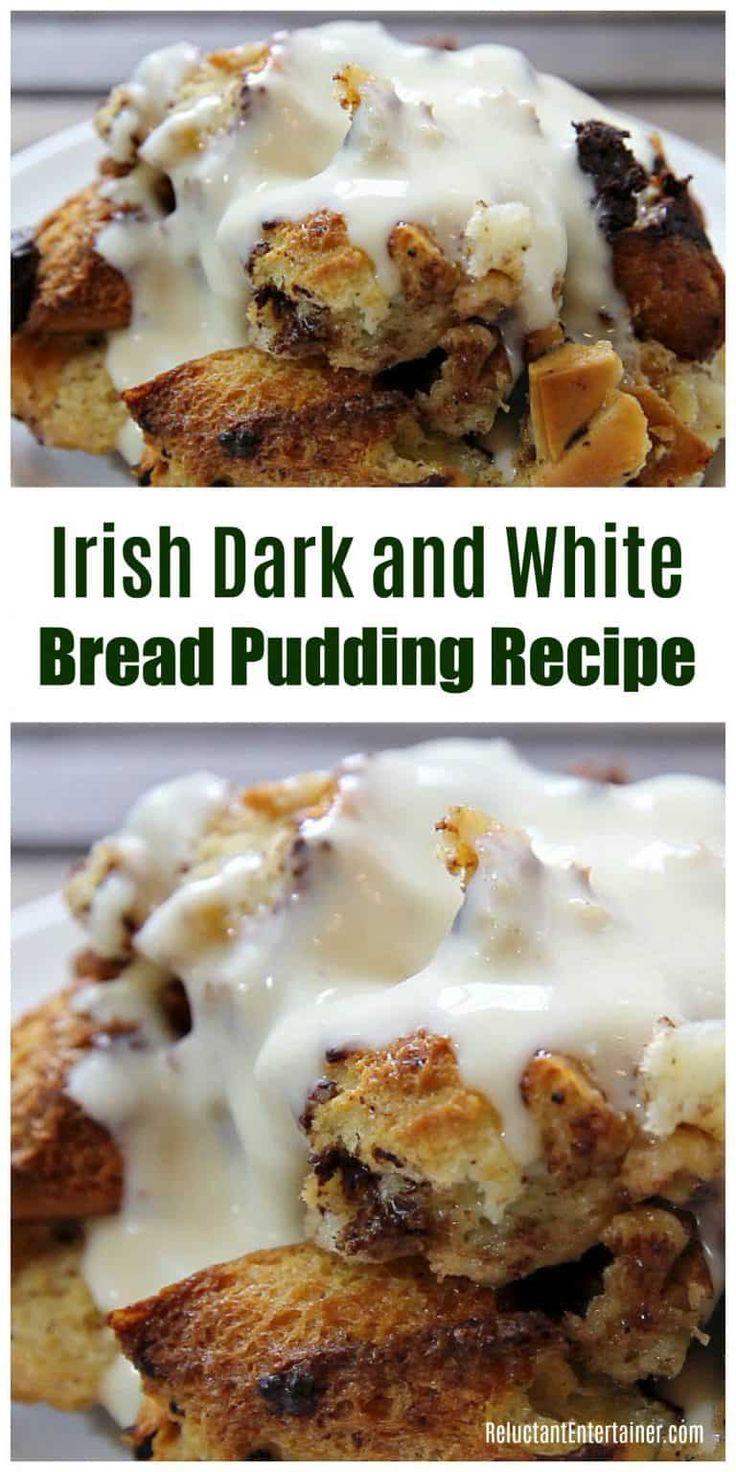 BEST Irish Dark and White Bread Pudding Recipe