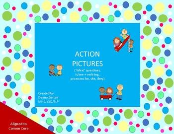 Action Pictures - 'what' questions, is/are + verb-ing, pro