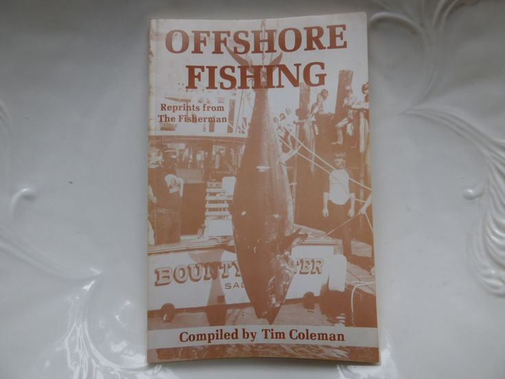 Offshore Fishing Book - Reprints from The Fisherman - Compiled By Tim Coleman - Vintage 1986 - Softcover - 95 Pages in Excellent Condition by ChicAvantGarde on Etsy