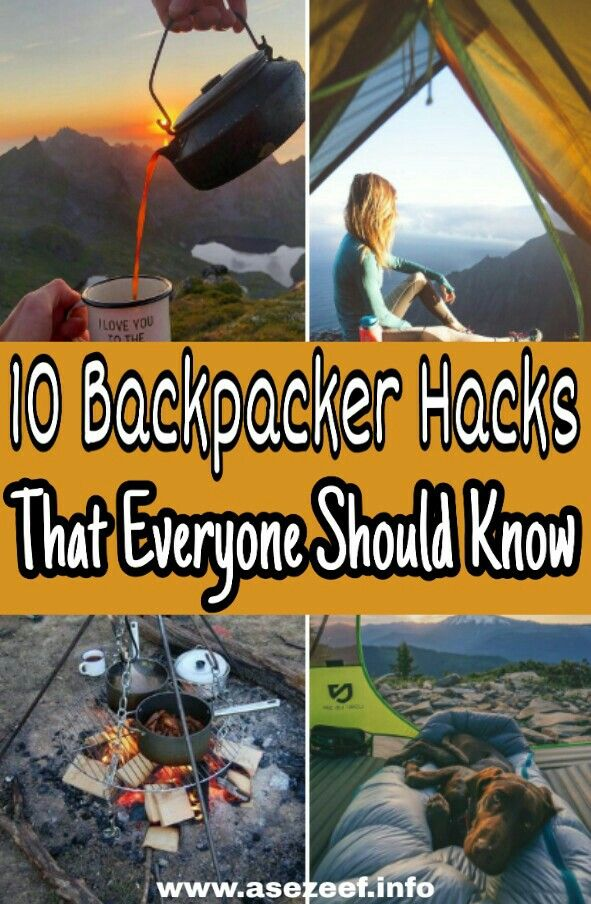 10 Backpacker Hacks That Everyone Should Know