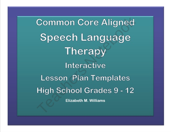 Common core aligned interactive speech language therapy for Speech pathology lesson plan template
