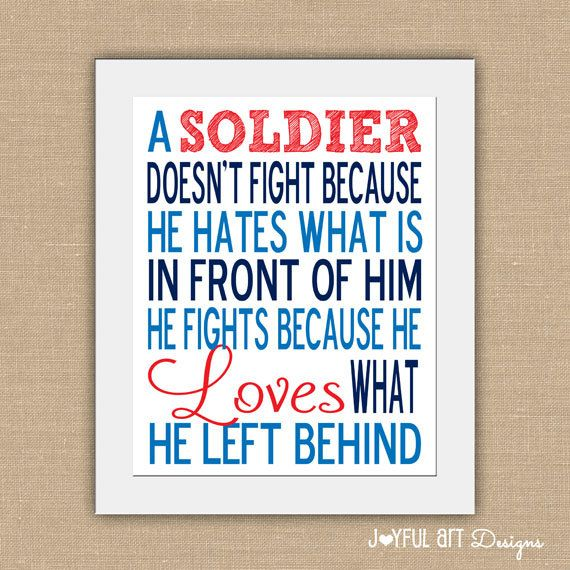 A Soldier Loves What He Left Behind.  Subway Art PRINTABLE.  8x10 or 11x14 Digital File.  Wall Art. Military Typography. July 4th. $7.00