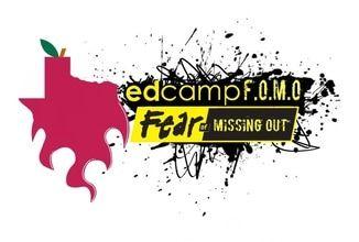 Edcamp FOMO(Fear of Missing Out @edcampfomo & #edcampfomo) - 29 Apr 2017