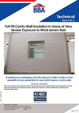 Full fill cavity wall insulation in areas of very severe exposure to wind-driven rain. Published 04.04.16