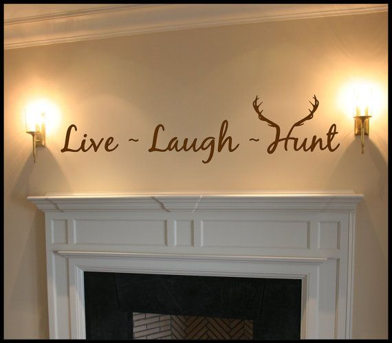 Live Laugh Hunt Quote Wall Art Wall Decal by VinylDecorBoutique, $13.00