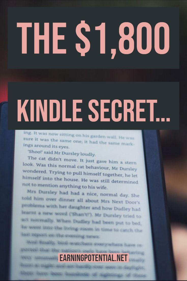 The $1,800 Kindle secret…