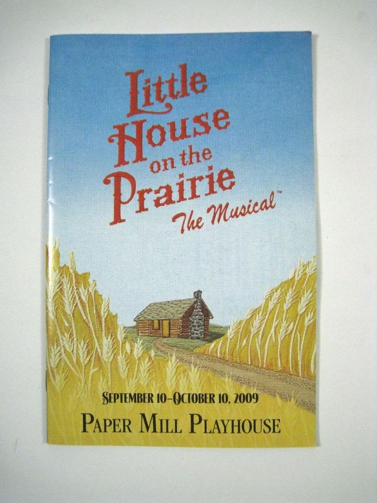 Playbill Little House on the Prairie Paper Mill Playhouse Theatre September 2009