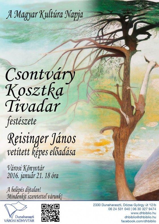 The Day of the Hungarian Culture Tivadar Csontváry Kosztka's paintings János Reisinger's presentation.
