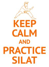 KEEP CALM PRACTICE SILAT by Rudy Sofiyanto (@sofiyanto) - Checkout my latest tshirt design! It's mine but you can wear & share it if you like at https://utees.me/KEEPCALMPRACTICESILAT~14865