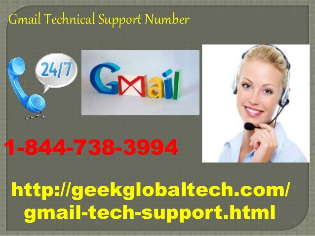 If you are facing a problem with your Gmail account, don't worries please give me a call on one time in our toll free Gmail Technical Support Number 1-844-738-3994. For more information to visit our site: -http://geekglobaltech.com/gmail-tech-support.html