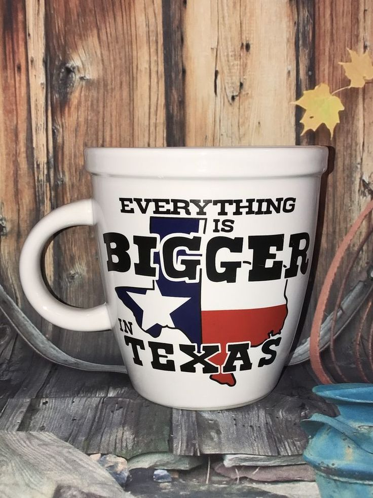 Mug is in very good preowned condition, no chips or cracks. Everything Is Bigger In Texas Extra Large Ceramic Coffee Mug/Cup. Great gift. | eBay!
