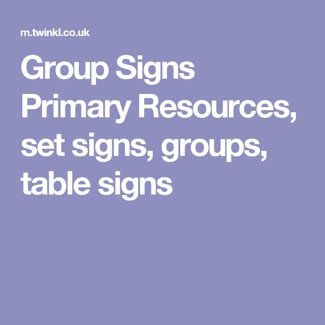 Group Signs Primary Resources, set signs, groups, table signs