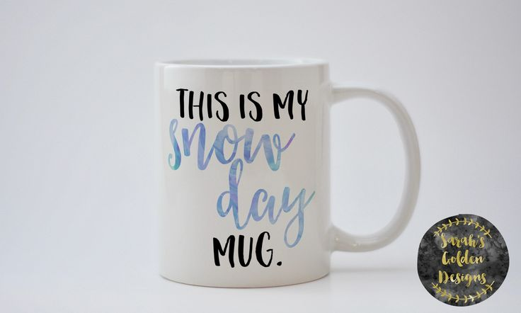 This is my snow day mug, Gift for teacher, snow day mug, winter mug, winter coffee mug, teacher mug, snow mug, snow day gift, snow day mug