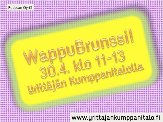 WappuBrunssi 30.4. http://www.yrittajankumppanitalo.fi/events/104/wappubrunssi/